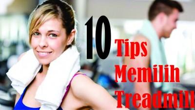 tips memilih treadmill