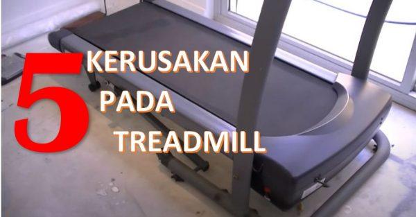 treadmill rusak